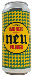 Neu Pilsner Bad Seed Brewing